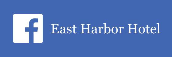 East Harbor Hotel Facebook